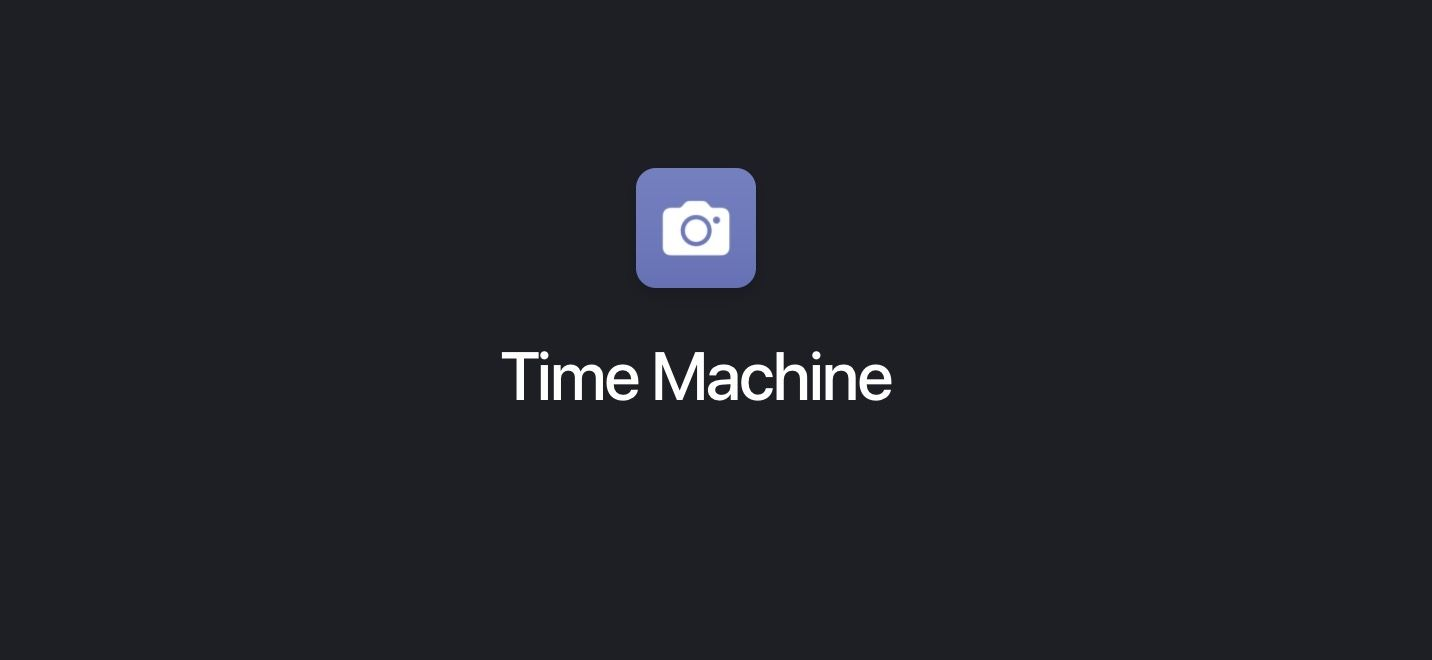 5. Time Machine